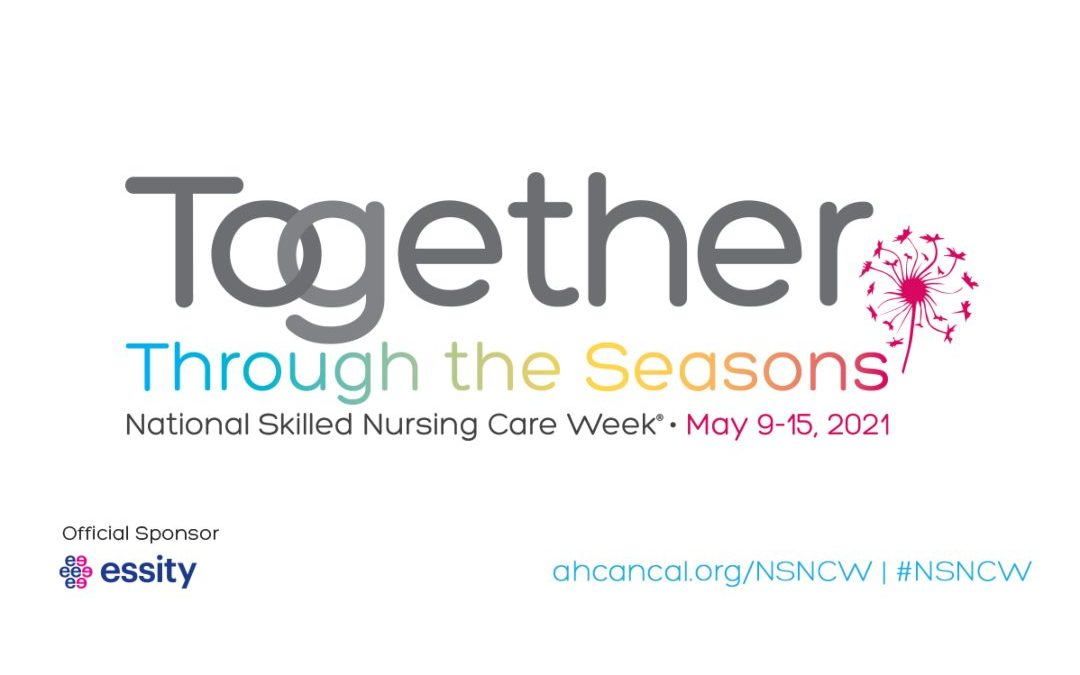 graphic with Together through the seasons skilled nursing care week written on it